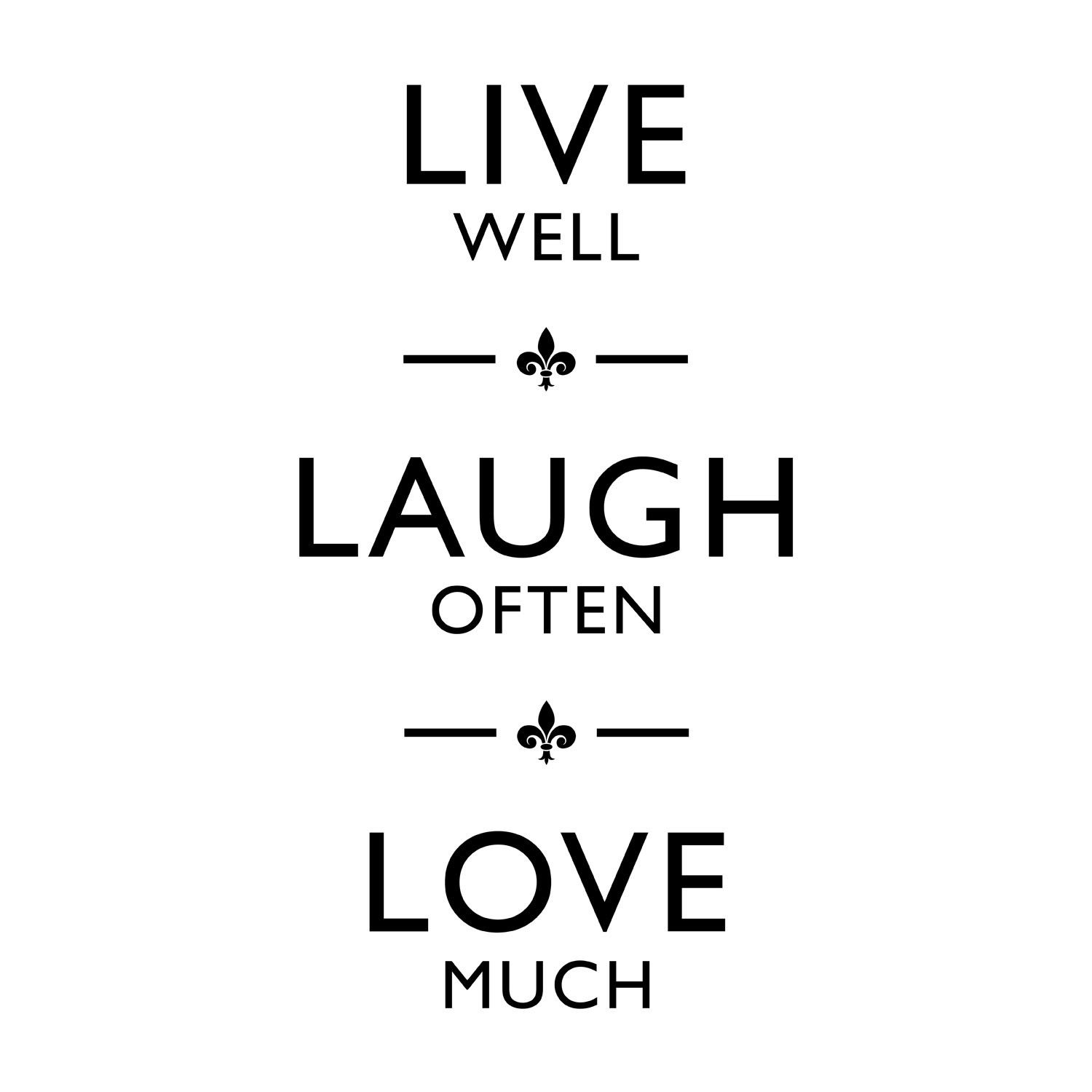 Live Laugh Love Quotes Love And Laughter Quotes Live Laugh Love Quote Wall  Advice To My