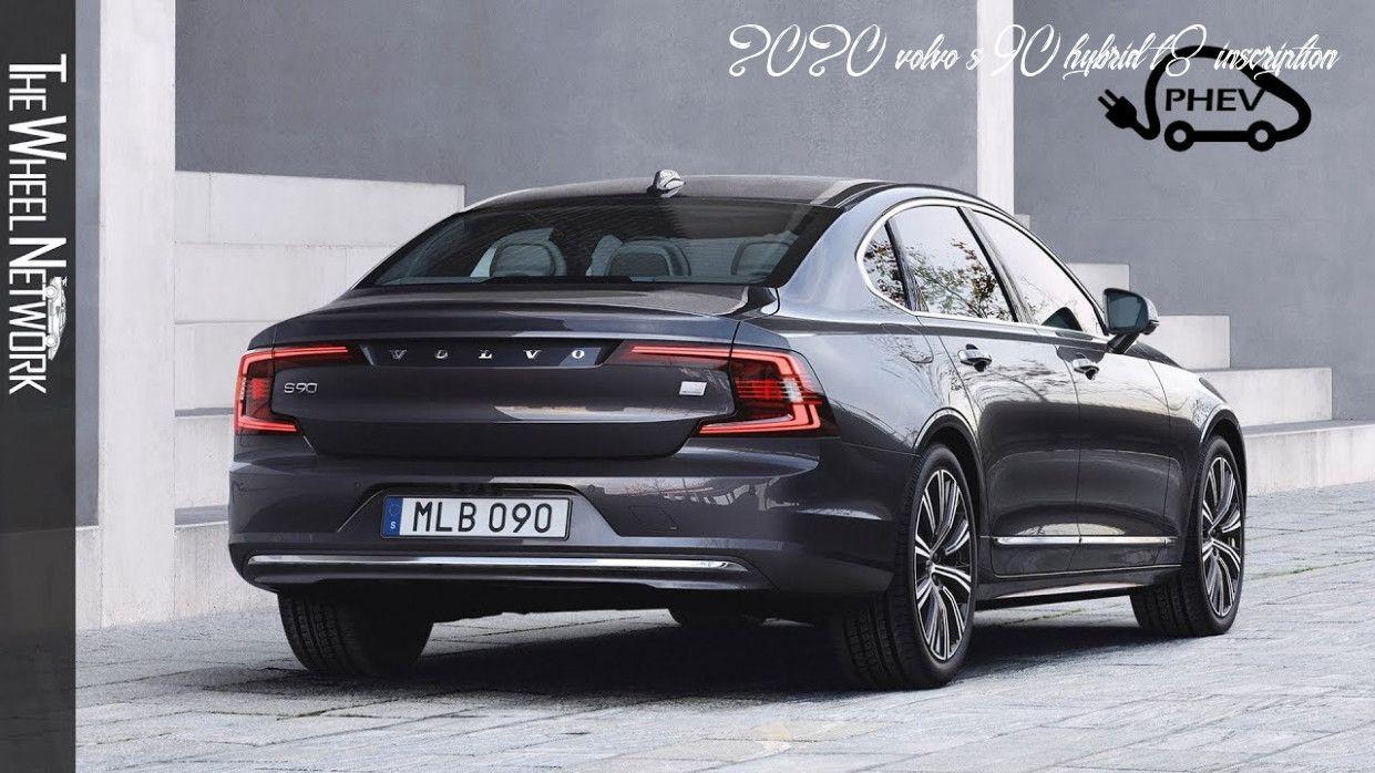 2020 Volvo S90 Hybrid T8 Inscription Exterior And Interior Volvo Volvo S90 Luxury Sedan