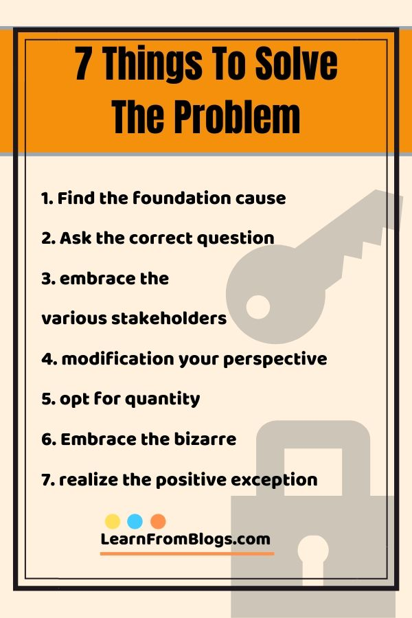 7 Things To Solve The Problem Find The Foundation Cause Ask The Corr Good Communication Skills Effective Communication Skills Communication Skills Activities