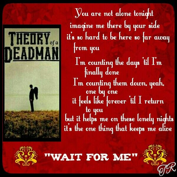 Wait For Me Theory Of A Deadman Theory Of A Deadman Me Too