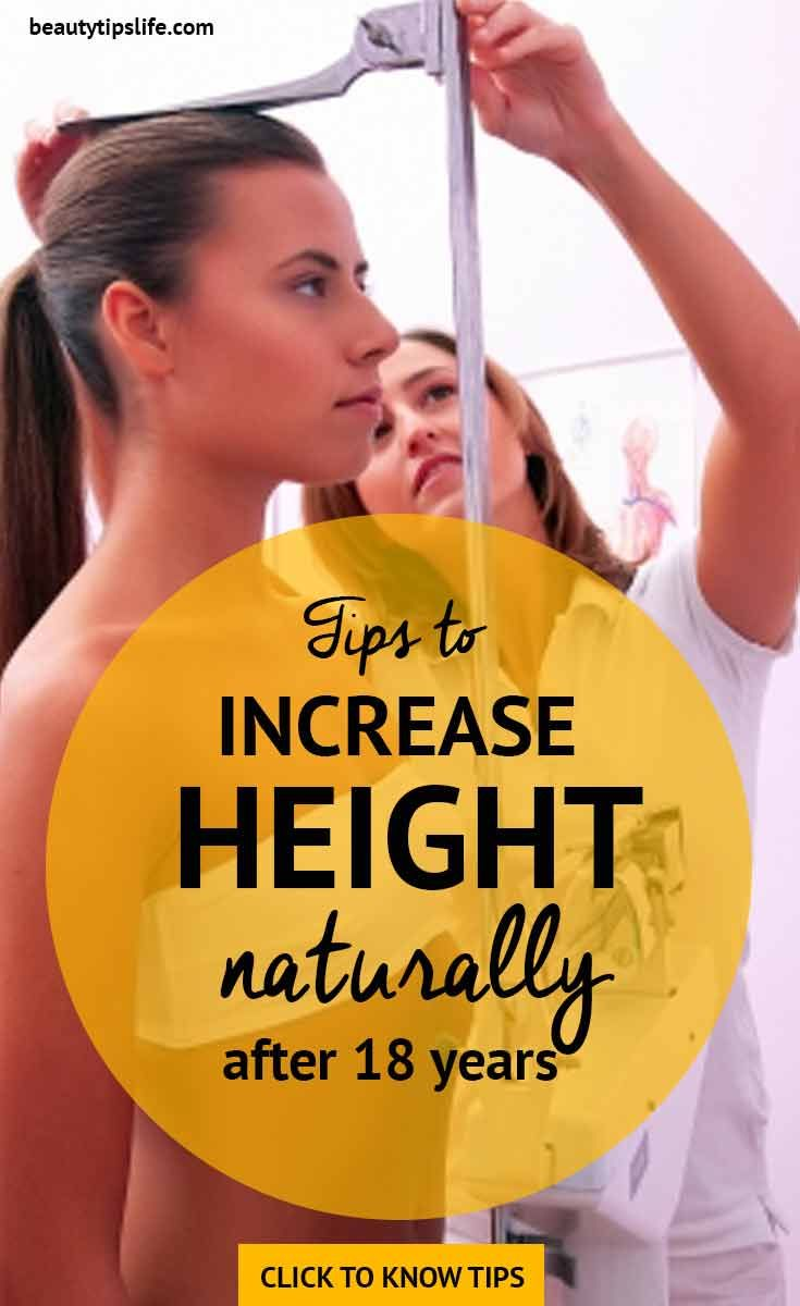 Follow These Tips To Increase Height Naturally After 18 Years Homemade Tips Tips To Increase