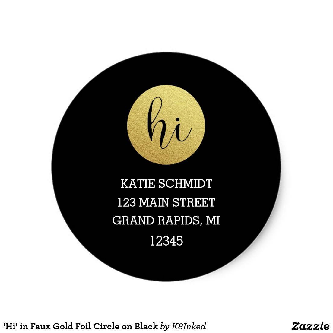Hi in faux gold foil circle on black personalized return address labels address