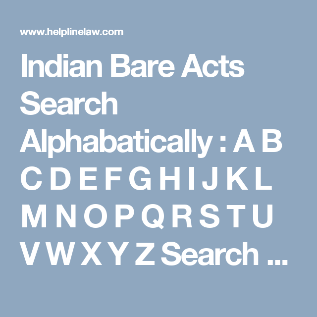 Indian Bare Acts Search Alphabatically A B C D E F G H I J K L M