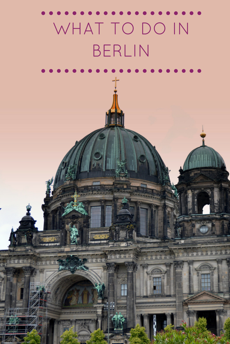 15 things to do and see in Berlin