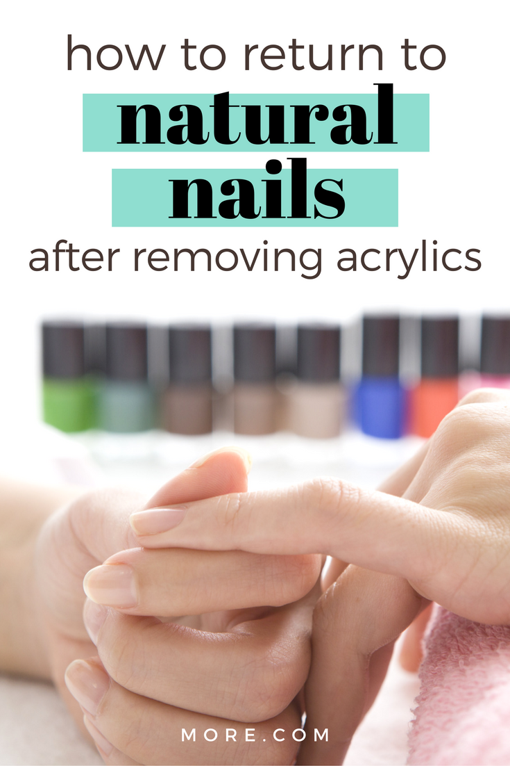 Life After Acrylic Nails How To Return To Natural Nails After Removing Acrylics More Take Off Acrylic Nails Natural Nail Care Remove Acrylic Nails