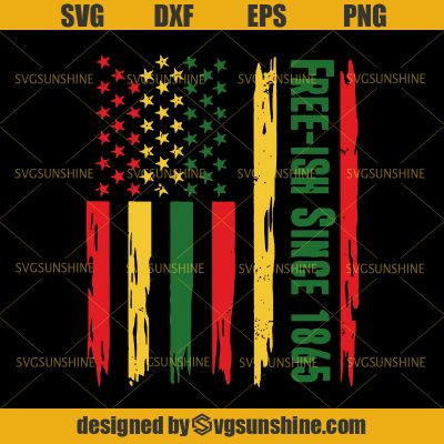 Free Ish Since 1865 SVG, Day SVG, American Flag