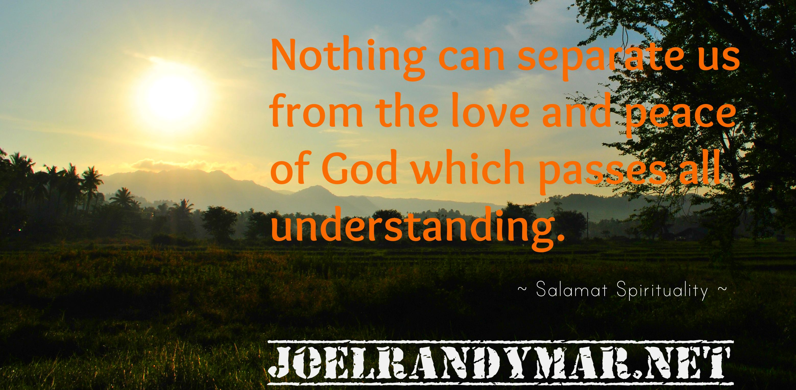 Nothing Can Separate Us From The Love And Peace Of God