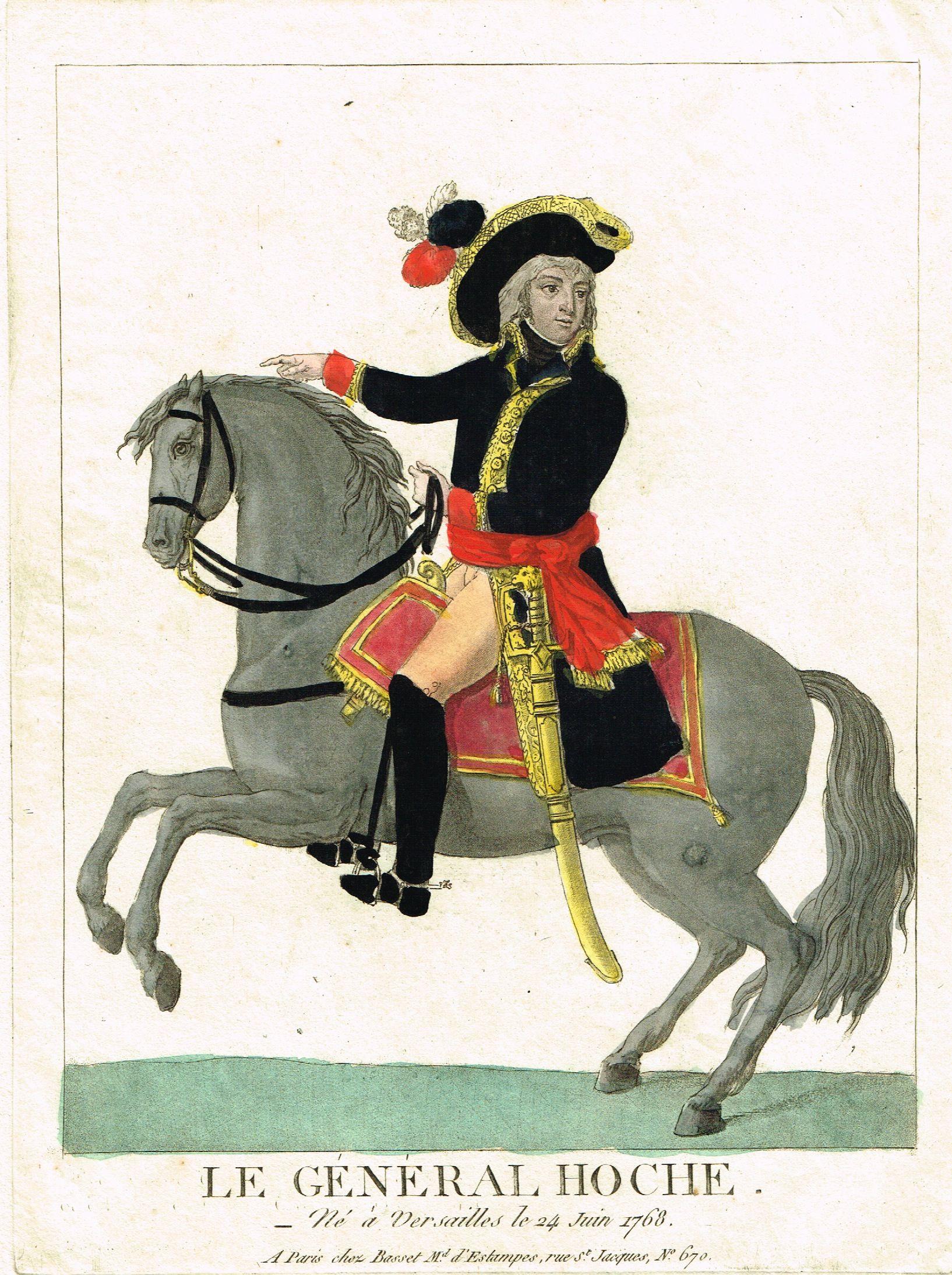 LE GENERAL HOCHE Né à Versailles le 24 Juin 1768 à