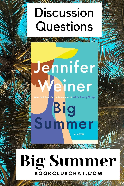 Book Club Questions For Big Summer Book Club Questions Summer Book Club Jennifer Weiner Books