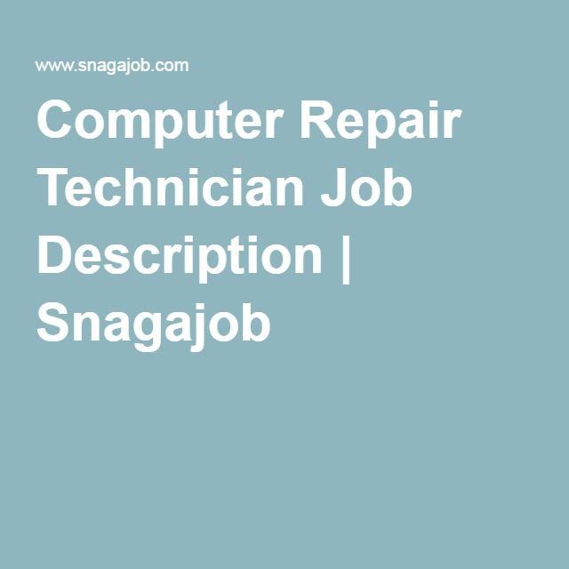 Computer Repair Technician Job Description | Snagajob | Computer ...