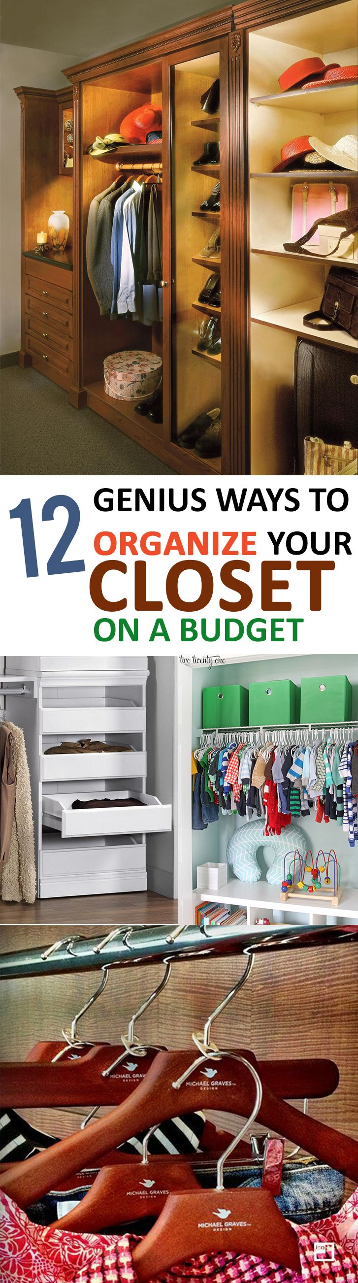 Genius Ways To Organize Your Closet On A Budget Organizing - 20 genius life hacks for anyone on a tight budget