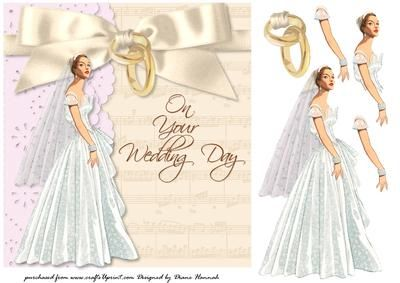 On Your Wedding Day on Craftsuprint designed by Diane Hannah - On your wedding day with satin bow, bride, and rings. Includes decoupage elements. - Now available for download!