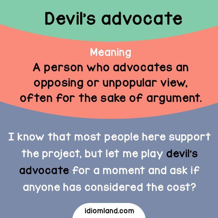 devil's advocate idiom - Google Search