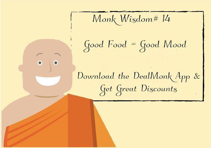 Monk Wisdom #14 #DealMonkApp #Realtime #Discounts #Deals #MonkWisdom #Delhi #Gurgaon #Noida #HauzkhasVillage #CP #Cyberhub #Foodie #SaveMoney Download the DealMonk App at-https://play.google.com/store/apps/details?id=com.deal.monk Visit us at deal-monk.com