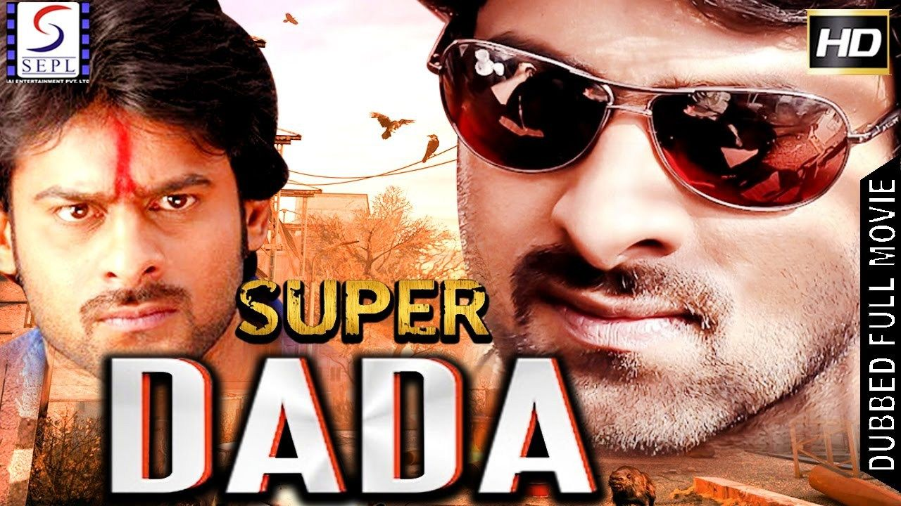 free super dada - south indian super dubbed action film - latest hd