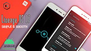 Download Custom Rom Lineage 17 Xiaomi Redmi 4x Work Evolusi Android Aplikasi
