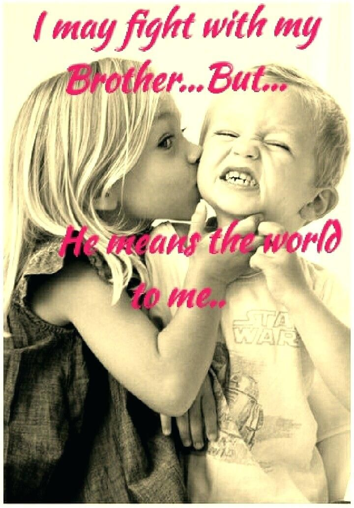Aww Happens Brother Quotes Sister Quotes Big Brother Quotes