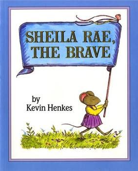 Kevin Henkes Sheila Rae The Brave Sequencing Retelling Kevin Henkes Sheila Rae The Brave Text To Self Connection