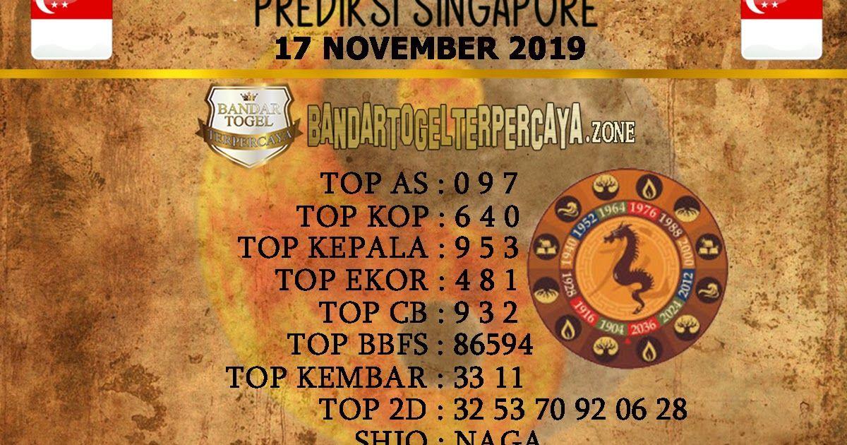 Prediksi Singapore 17 November2019 Bandartogelterpercaya Zone Bandar Togel Online Terbaik Rumus Togel Hanya Bisa Kita Acak Sec September Kembar 21 September