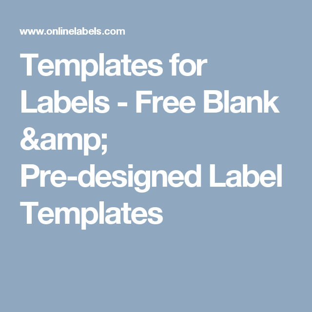 templates for labels free blank pre designed label templates