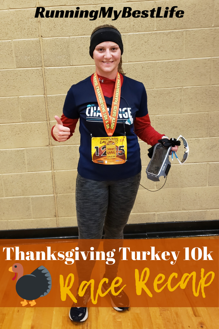 Thanksgiving Turkey 10k Race Recap Running My Best Life Race Recap Half Marathon Training Marathon Training For Beginners