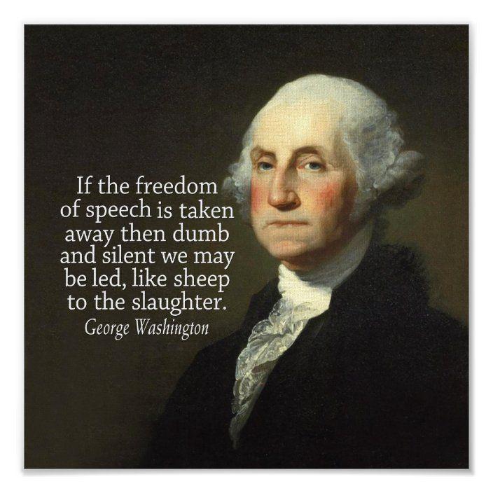 George Washington Quote on Freedom of Speech Poster   Zazzle.com