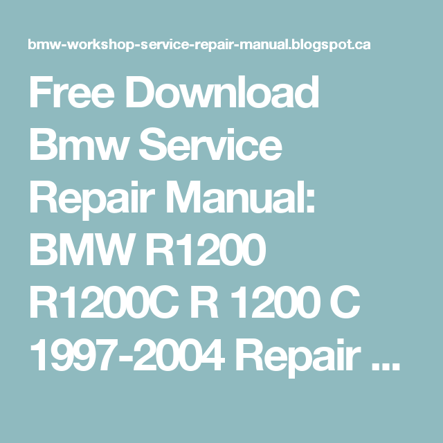Free Download Bmw Service Repair Manual Bmw R1200 R1200c border=