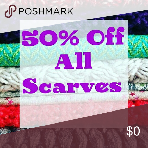 SALE OF THE DAY! TODAY ONLY! TODAY ONLY! 50% OFF ALL SCARVES!!! (Can be used with bundle)   ***sale ends today Dec. 5 at 11:59pm*** Other