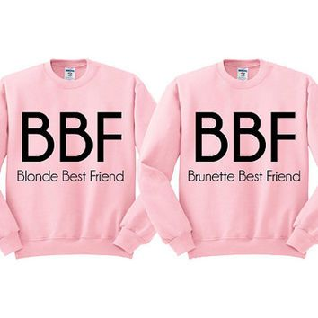 Best Friend Sweatshirts March 2017