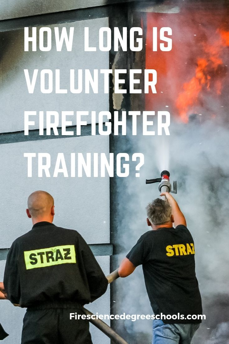 How long is volunteer firefighter training volunteer