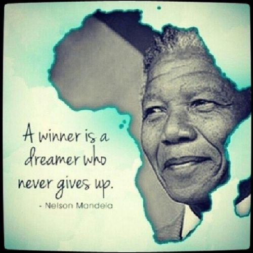 A Winner Is A Dreamer Who Never Gives Up Nelson Mandela 1918 2013 Mandela Zitate Nelson Mandela Zitate Spruche Zitate