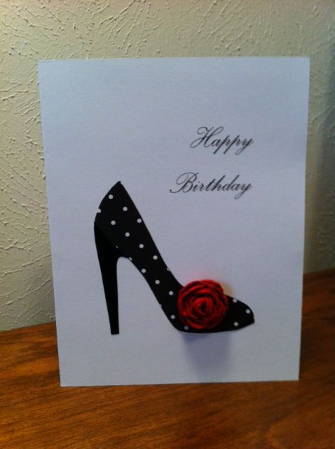 Original was re-pinned from Eldora Phillips via otomys.wordpress.com. This is my rendition of the stylish shoe birthday card!