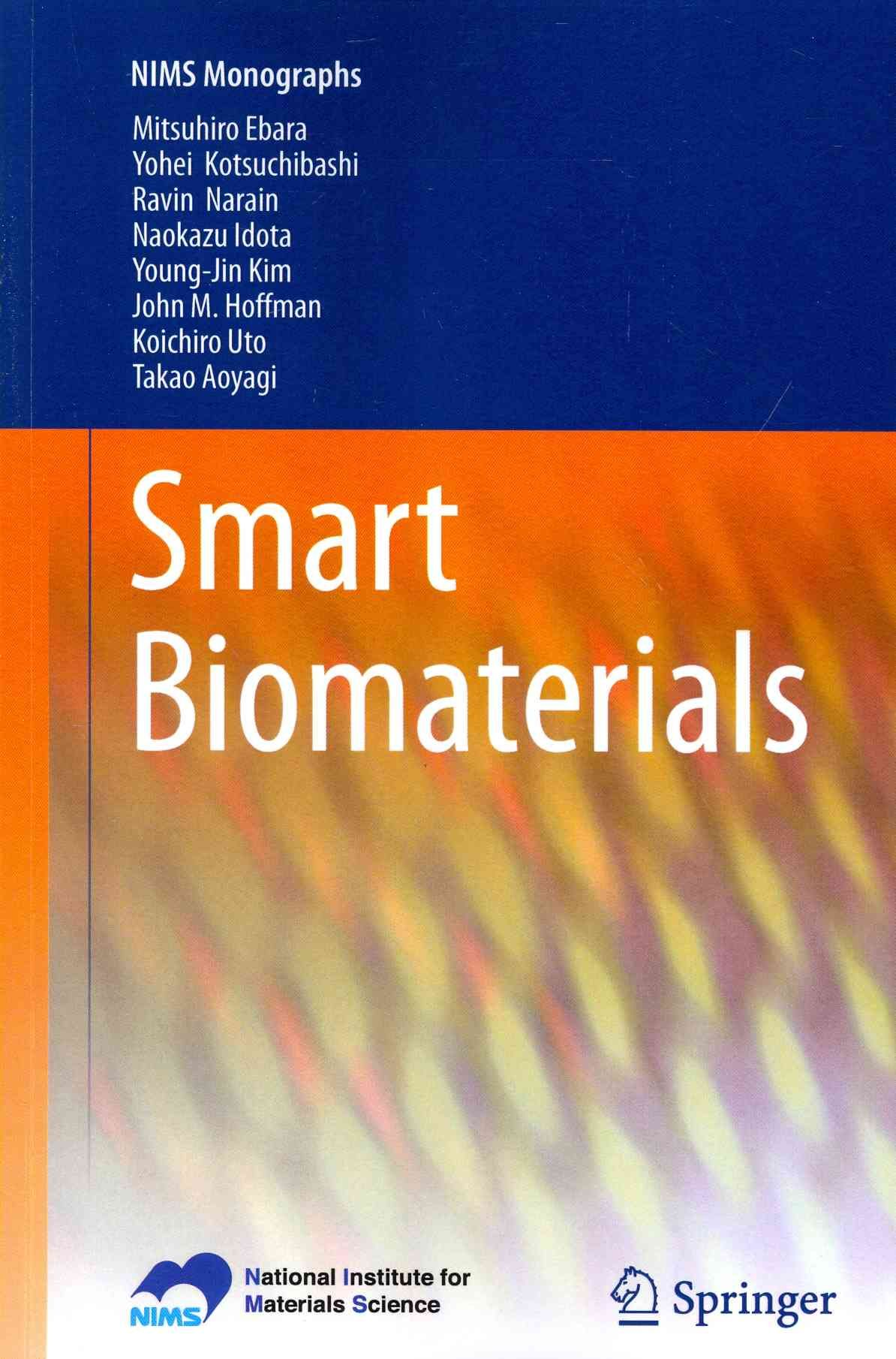 Smart Biomaterials Paperback Overstock Com Shopping The Best Deals On Engineering