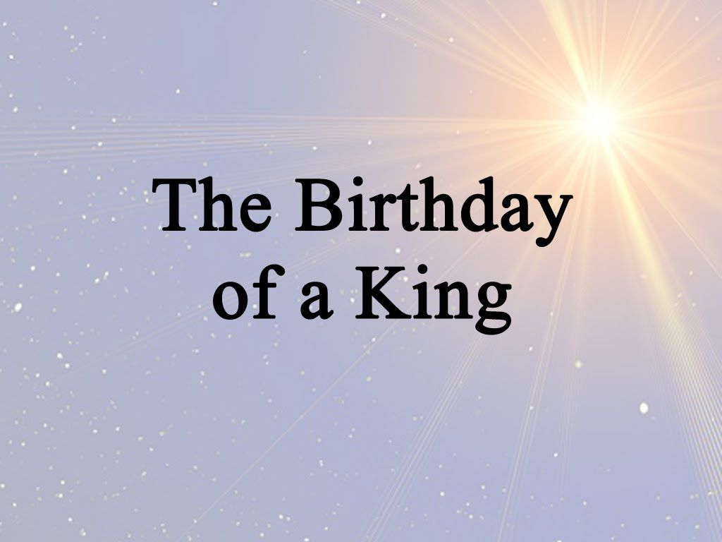 The Birthday of a King (Hymn Charts with Lyrics, Contemporary ...