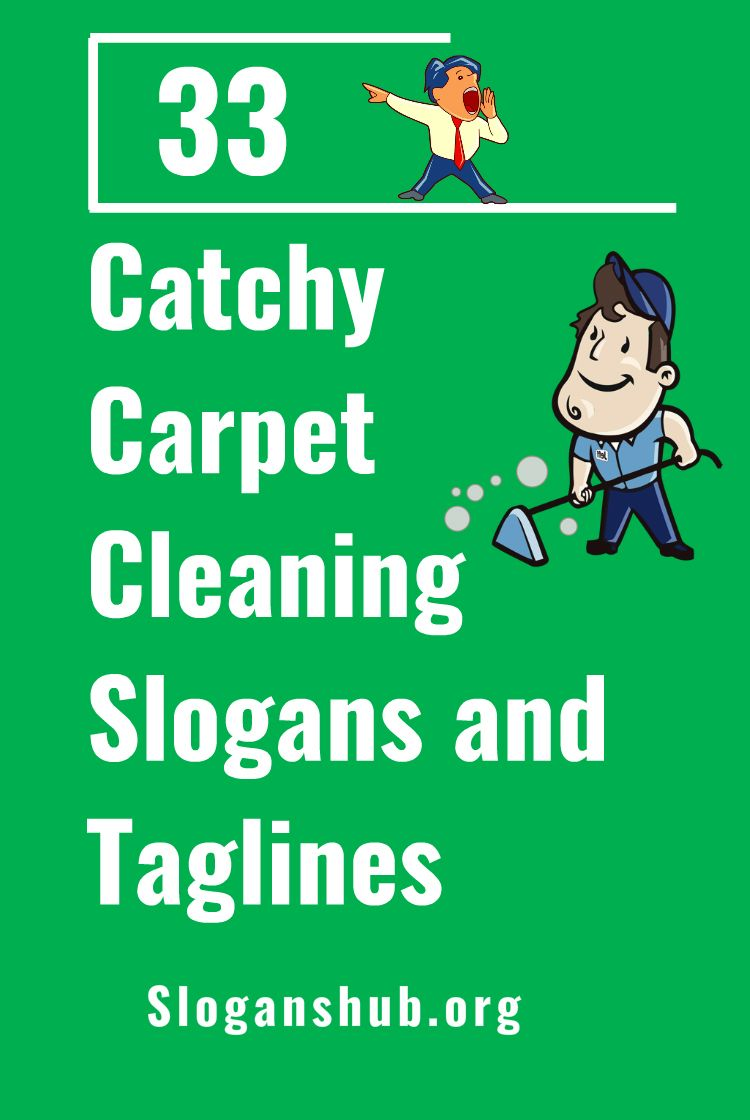We have gathered a list of 33+ slogans ideas for carpet ...