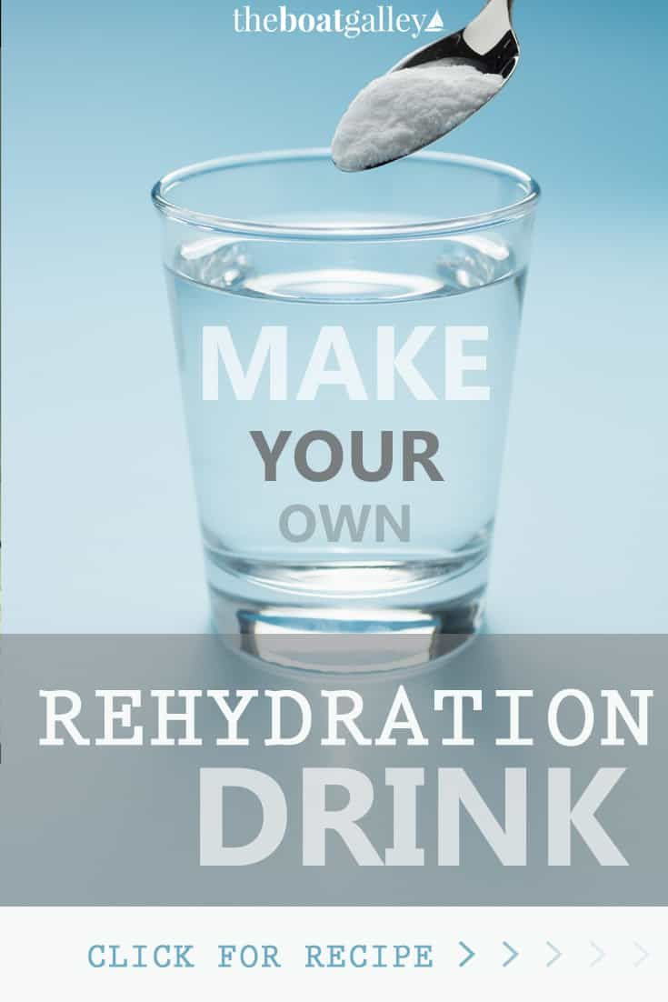 Do you need a rehydration drink the boat galley