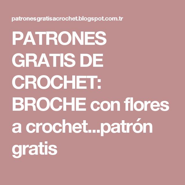 PATRONES GRATIS DE CROCHET: BROCHE con flores a crochet...patrón ...