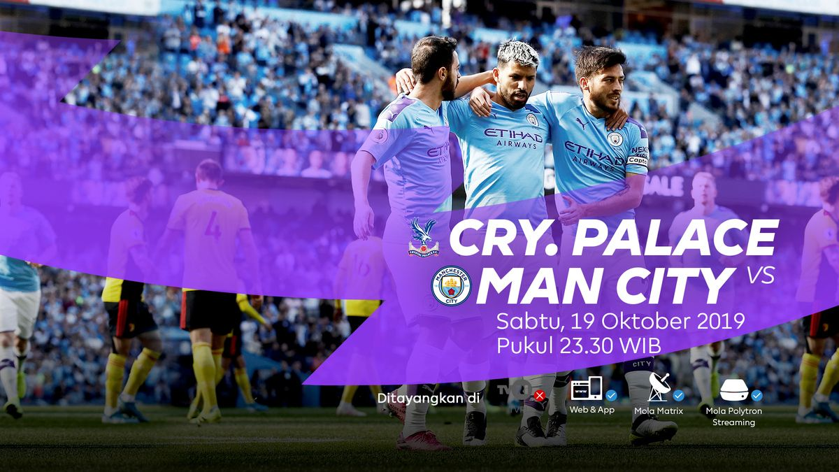 Live Streaming Crystal Palace Vs Manchester City Manchester City Manchester Liga Inggris