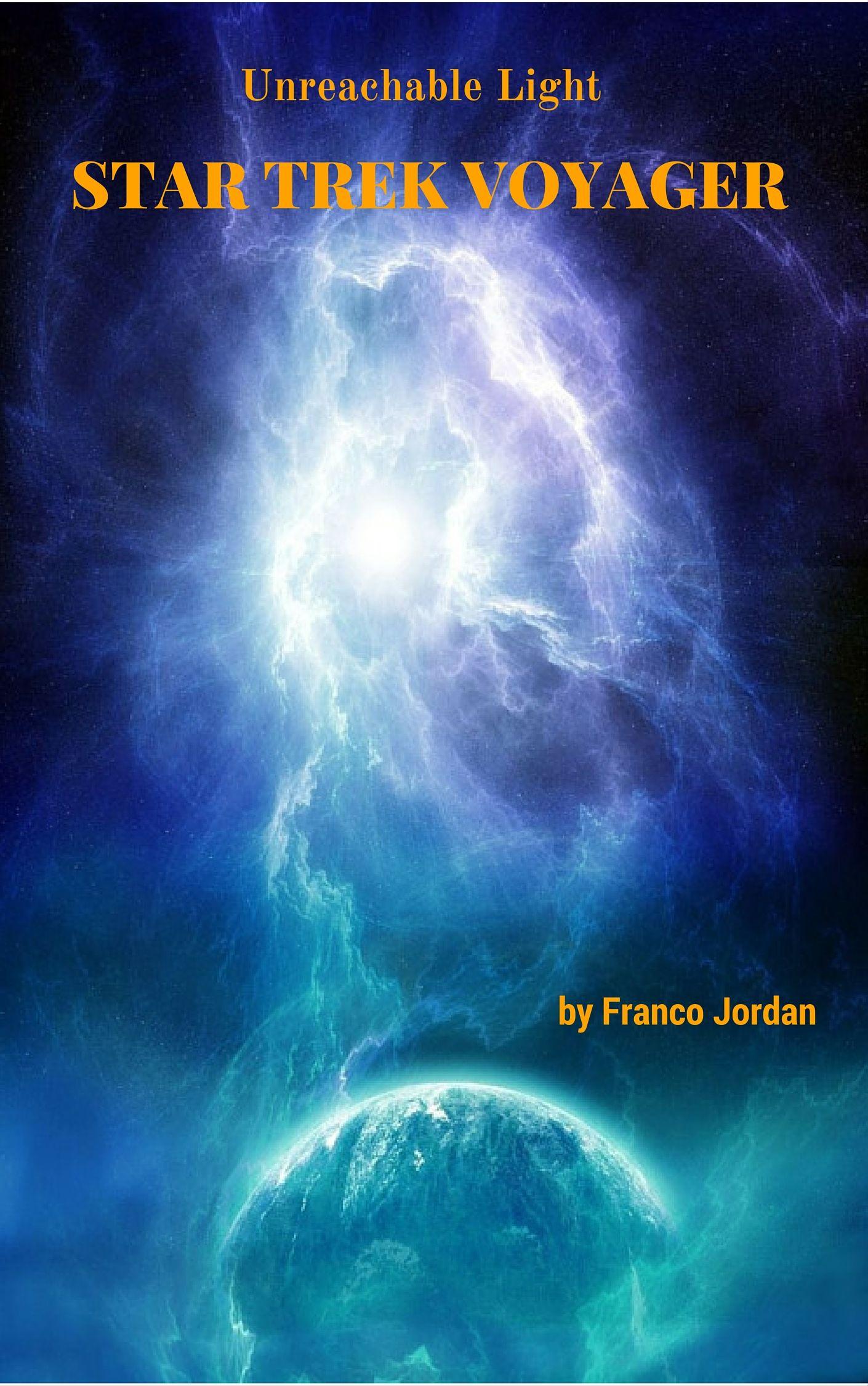 Pin By Franco Jordan On Star Trek Voyager Unreachable Light