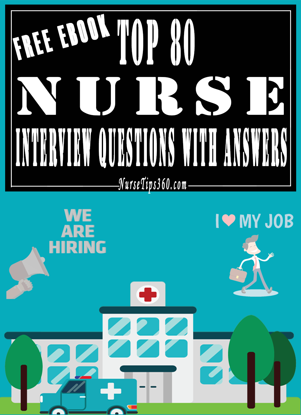 Nursing Interview Questions And Answers Top 80 Nurse Interview Questions With Answers  Nursetips360