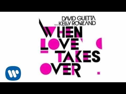 David Guetta - When Love Takes Over (FeatKelly Rowland)