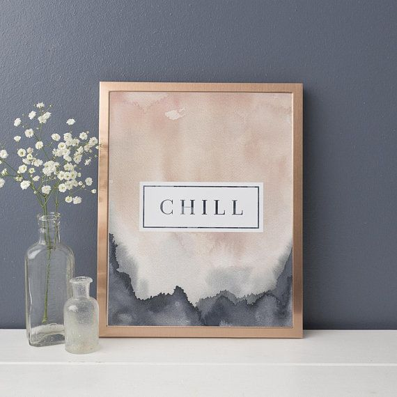 Chill Sign Relax Print Spa Wall Art Instant Download Printable Wall Art Chill Print Modern Typography Word Trendy Wall Art Wall Art Quotes Room Wall Art
