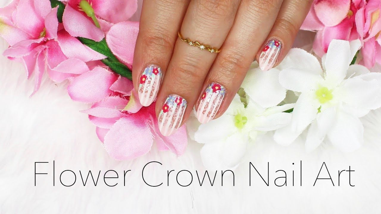Flower Crown Nail Art Summer 2017 Nail Designs Tutorials