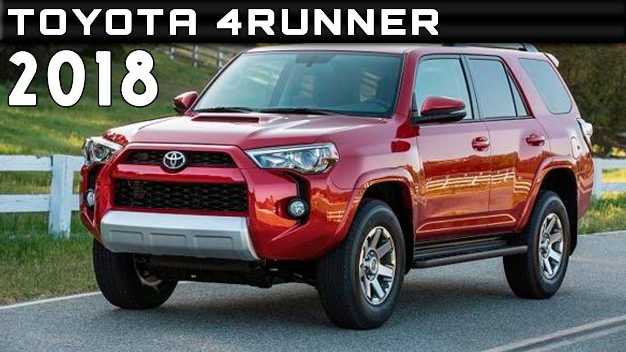 2018 Toyota 4runner Redesign Release