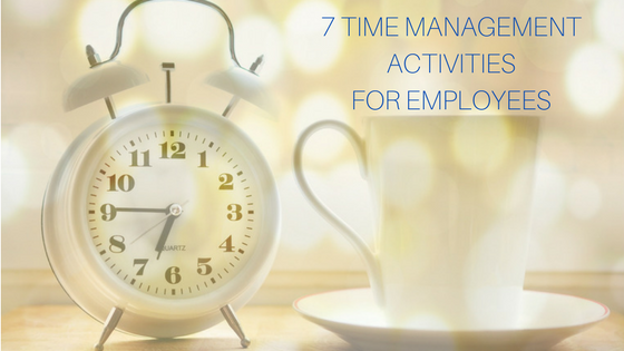 time management activities for employees Time management
