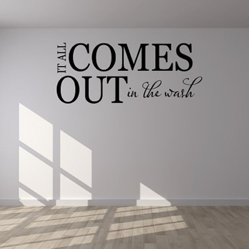 It All Comes Out In The Wash Laundry Room Wall Decor Sticker Diy