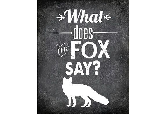 What Does the Fox Say Printable Typography Quote by scootapie bathroom?