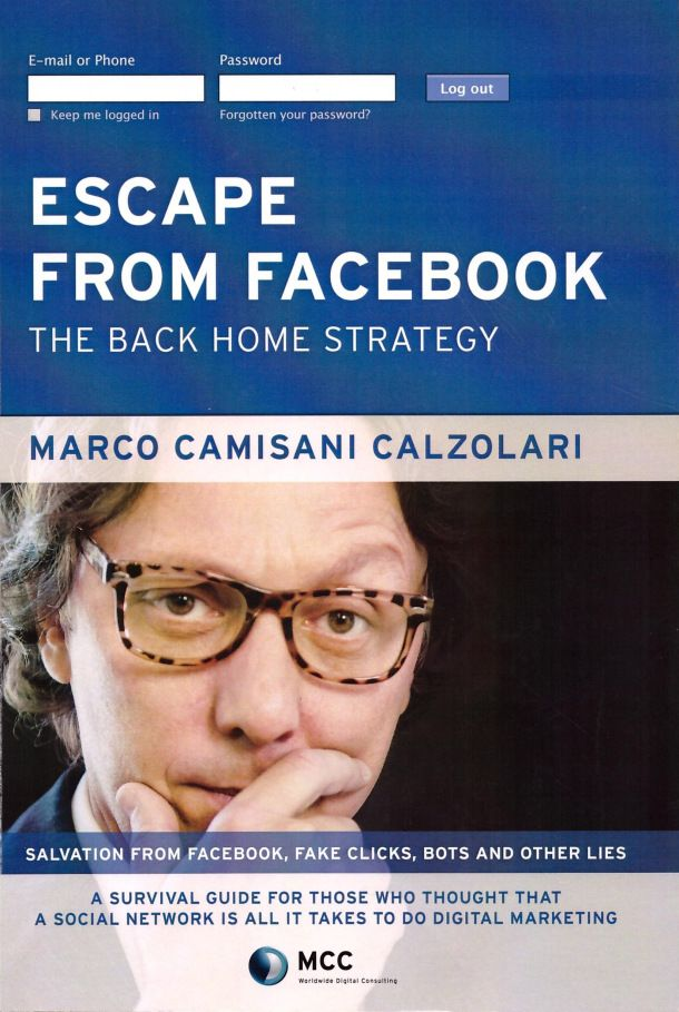 Escape From Facebook. The Back Home Strategy