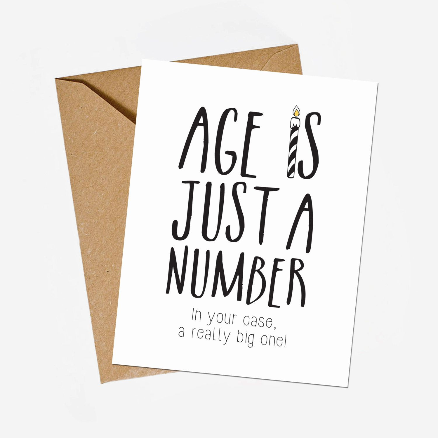 Funny birthday card Age is just a number greeting card Sarcastic