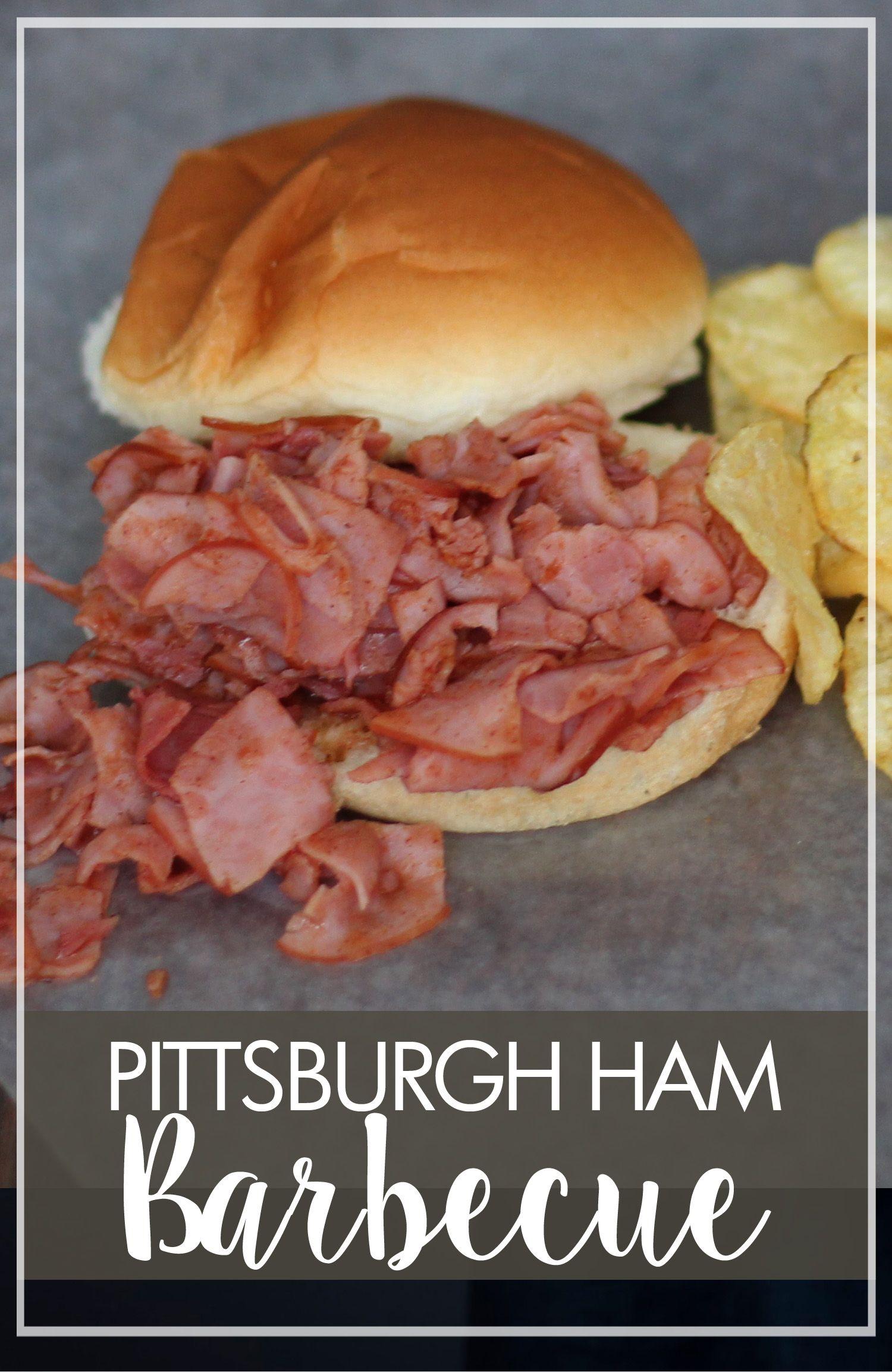 chipped chopped ham bbq recipe Pittsburgh Ham Barbecue Sandwiches
